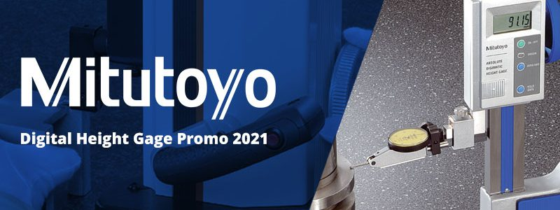 Mitututoyo's 2021 Digital Height Gage Promotion available through Martin Calibration